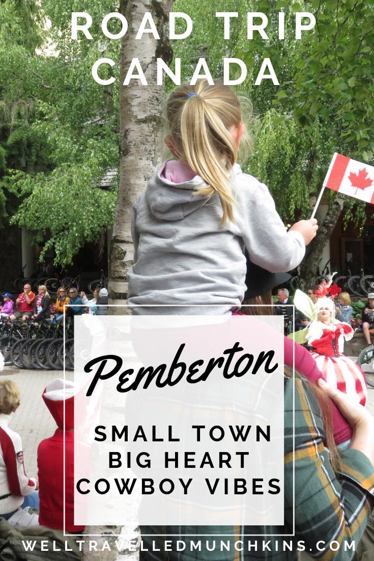 Pemberton – Small Town, Big Heart and Cowboy Vibes