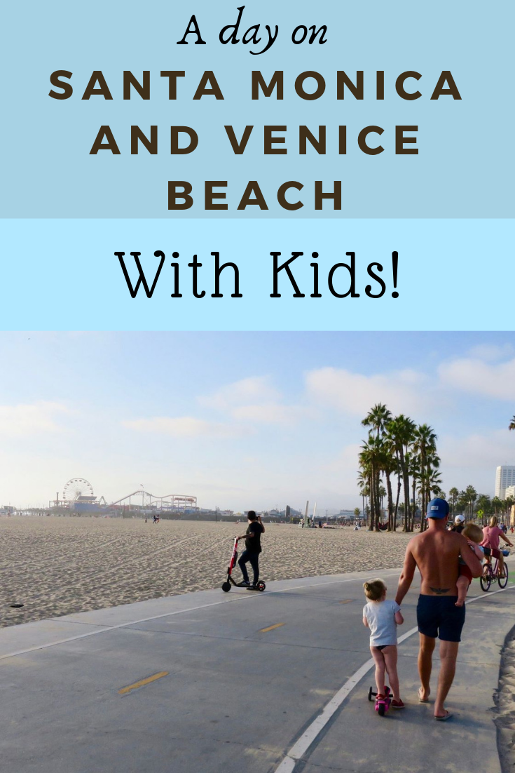 Ideas for a Day on Santa Monica and Venice Beach with Kids