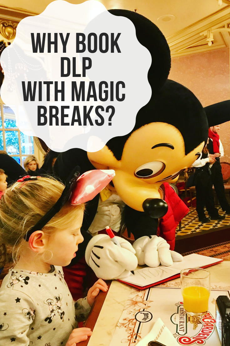 Why Book your Disneyland Paris Holiday with Magic Breaks?